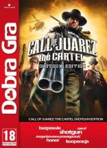 Call of Juarez: The Cartel - Shotgun Edition