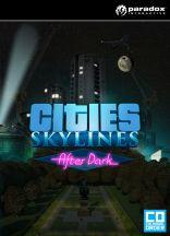 Cities: Skylines - After Dark - DLC
