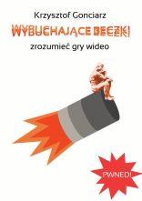 Krzysztof Gonciarz - Wybuchające Beczki (ebook)