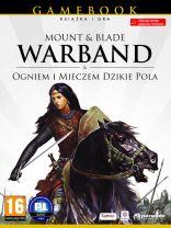 Gamebook - Mount & Blade: Warband + Ogniem i Mieczem: Dzikie Pola