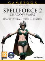 Spellforce 2 Dragon Storm + Shadow Wars + Faith in Destiny