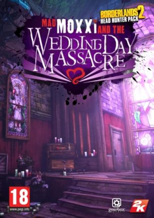 Borderlands 2: Headhunter 4: Wedding Day Massacre DLC MAC