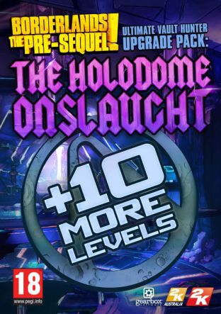 Borderlands: The Pre-Sequel: Ultimate Vault Hunter Upgrade Pack: The Holodome Onslaught - DLC