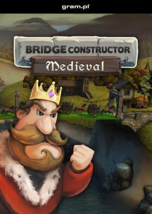 Bridge Constructor Medieval - wersja cyfrowa