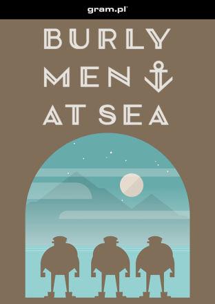 Burly Men at Sea - wersja cyfrowa