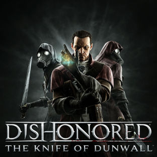 Dishonored: The Knife of Dunwall - DLC