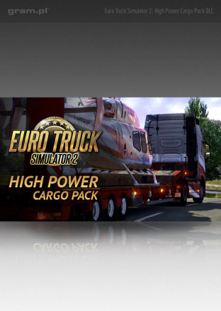 Euro Truck Simulator 2: High Power Cargo Pack DLC - wersja cyfrowa