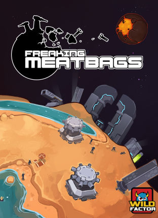 Freaking Meatbags (Early Access) - wersja cyfrowa