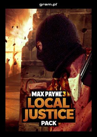 Max Payne 3: Pakiet Sprawiedliwość Lokalna - DLC