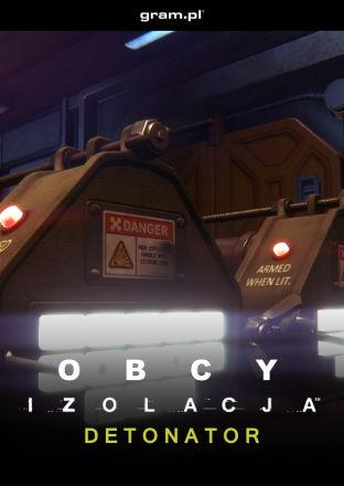 Obcy: Izolacja: Detonator DLC