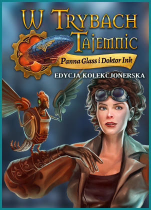 W Trybach Tajemnic: Panna Glass i Doktor Ink - edycja kolekcjonerska - wersja cyfrowa