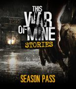 This War of Mine: Stories - Season Pass - wersja cyfrowa