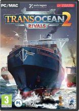 TransOcean 2: Rivals - wersja cyfrowa