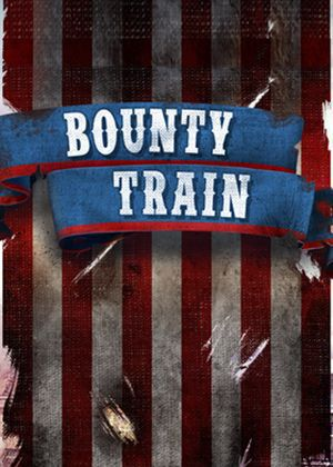 Bounty Train - Standard Edition - wersja cyfrowa