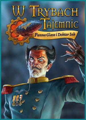 W Trybach Tajemnic: Panna Glass i Doktor Ink - wersja cyfrowa