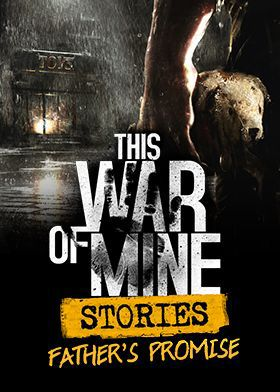This War of Mine: Stories - Father's Promise - wersja cyfrowa